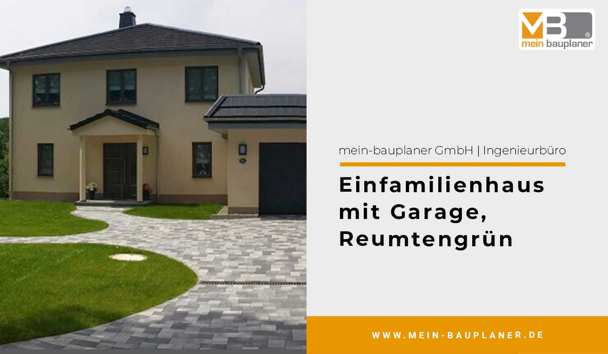 Einfamilienhaus mit Garage in Reumtengrün 1