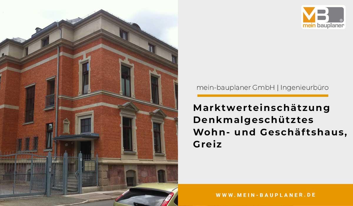 Marktwerteinschätzung Denkmalgeschütztes Wohn- und Geschäftshaus, Greiz 1