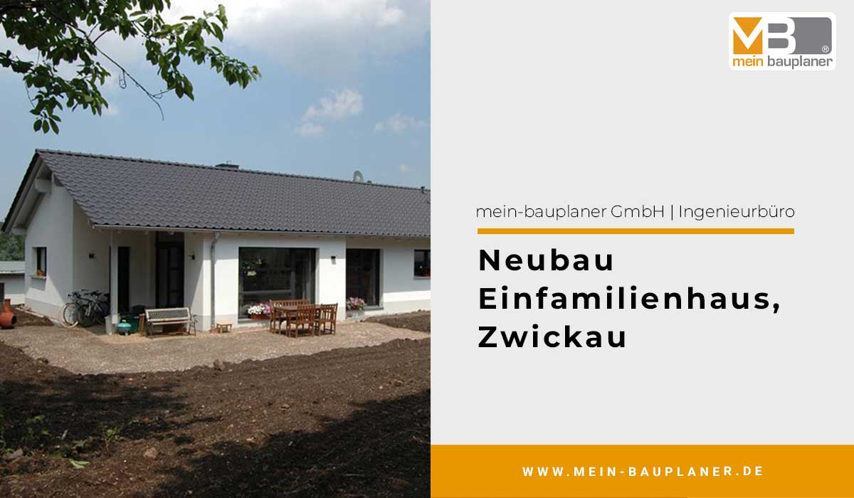 Neubau Einfamilienhaus in Zwickau 1