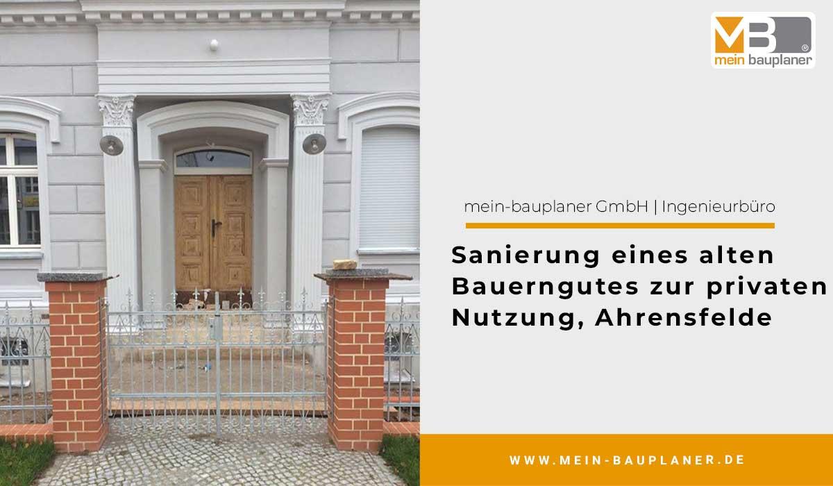 Sanierung eines alten Bauerngutes zur privaten Nutzung, Ahrensfelde 1