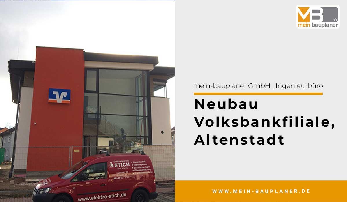 Ausführungsplanung für den Neubau einer Volksbankfiliale in Altenstadt 1