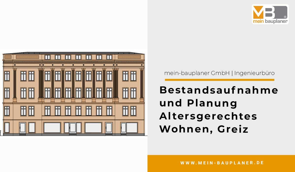Bestandsaufnahme und Planung Altersgerechtes Wohnen, Greiz 1