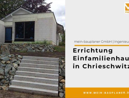 Errichtung Einfamilienhaus in Chrieschwitz