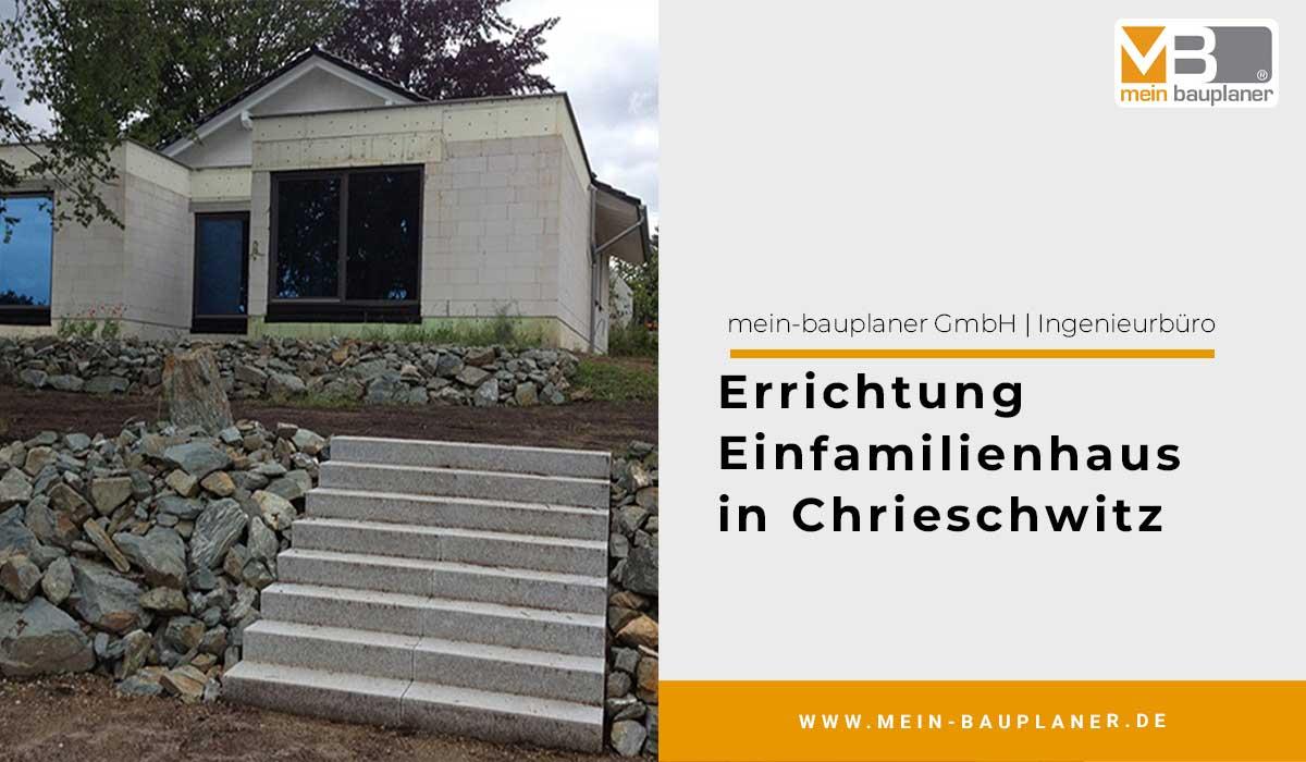 Errichtung Einfamilienhaus in Chrieschwitz 1