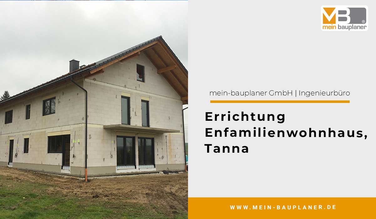 Errichtung Enfamilienwohnhaus, Tanna 1