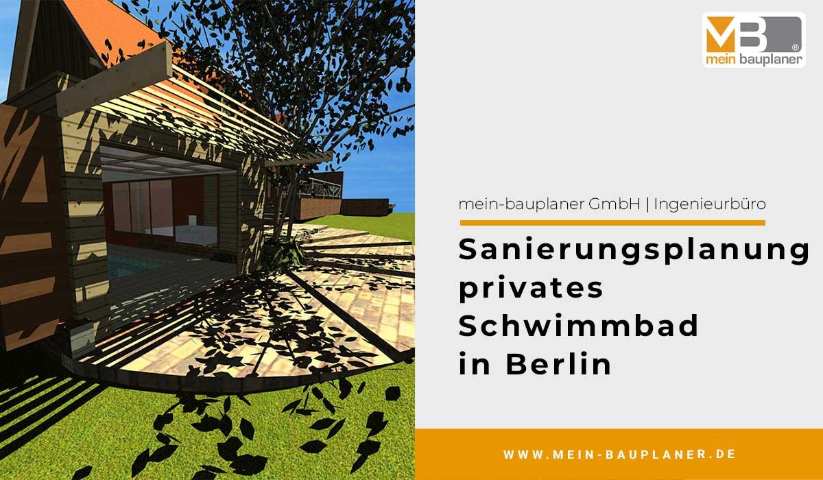 Sanierungsplanung privates Schwimmbad in Berlin 1