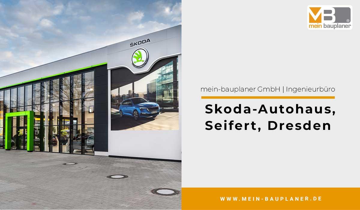 Skoda Autohaus Seifert Dresden 1